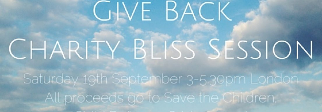 Give back for humanity + Charity Bliss Session